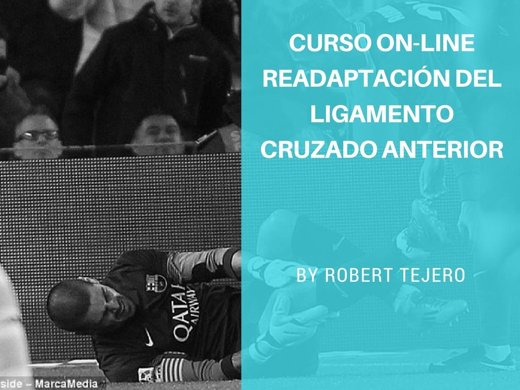 Curso On-line: Readaptación del Ligamento Cruzado Anterior.