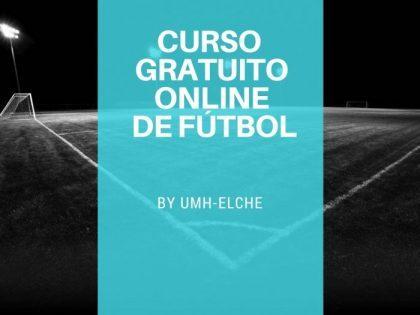 Curso gratuito online de fútbol por la UMH- Elche